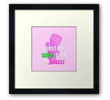 First I'm Sour Then I'm Sweet (Pink) Framed Print