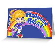 Rainbow Brat Greeting Card