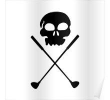 Golf Skull Crossed Clubs Poster