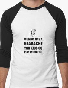 Mommy Headache Men's Baseball ¾ T-Shirt