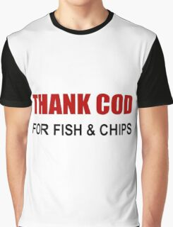 Thank Cod Graphic T-Shirt