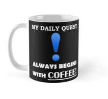 My Daily Coffee Quest - Warcraft Nerd Gamer Geek Mug Mug