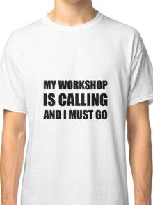 Workshop Calling Classic T-Shirt