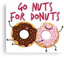 Go Nuts For Donuts Canvas Print