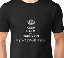 Keep Calm and Carry On My Wayward Son Unisex T-Shirt