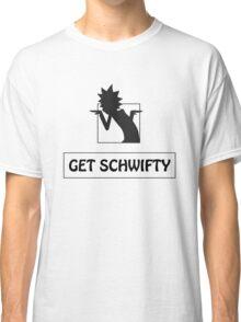 Get Schwifty Classic T-Shirt