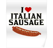 Italian Food, I love Italian Sausage Merchandise, Italy Poster