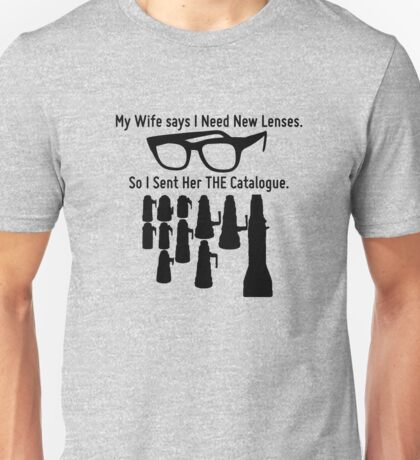 Getting New Lenses Unisex T-Shirt