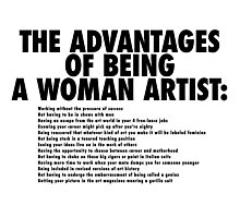 The Advantages of Being a Woman Artist Photographic Print