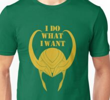 I Do What I Want! Unisex T-Shirt