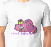 We're All Tripping Here-Acid Unisex T-Shirt