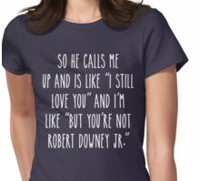 Not RDJ - Dark Version Womens Fitted T-Shirt