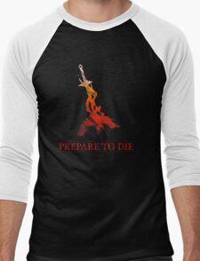 Prepare to die! Men's Baseball ¾ T-Shirt