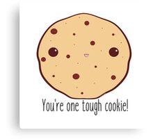 One tough cookie! Canvas Print