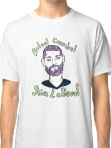 Actual Cannibal Shia LaBeouf Classic T-Shirt