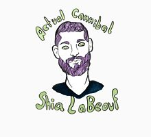 Actual Cannibal Shia LaBeouf Unisex T-Shirt