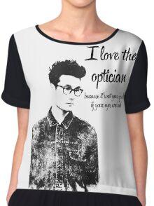 i love the optician... Chiffon Top