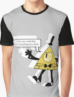 Bill says back off Graphic T-Shirt