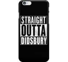 Straight Outta Didsbury iPhone Case/Skin