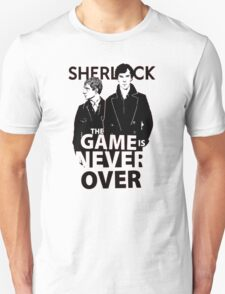 Sherlock The Game is Never Over T-Shirt
