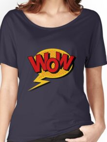 Comics Bubble with Expression Wow in Vintage Style. Women's Relaxed Fit T-Shirt