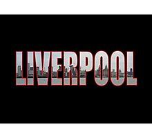 Liverpool Photographic Print