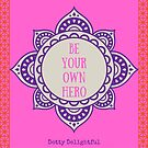 Be your own hero by Ruby Coupe