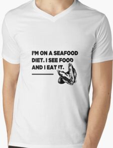 """I'm On A Seafood Diet. I See Food Then I Eat It"" Mens V-Neck T-Shirt"