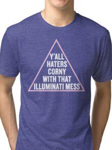 Illuminati Mess! Tri-blend T-Shirt