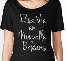 La Vie en Nouvelle Orleans (Life in New Orleans) White Text Women's Relaxed Fit T-Shirt
