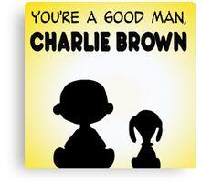 CHARLIE BROWN GOOD MAN PEANUTS Canvas Print