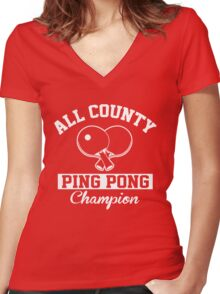 All County Ping Pong Champion Women's Fitted V-Neck T-Shirt