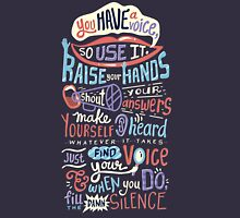 Use your voice Unisex T-Shirt