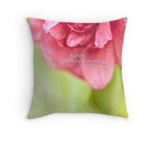 Mothers Day Camellia Quote Throw Pillow