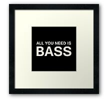 All You Need Is Bass (White) Framed Print