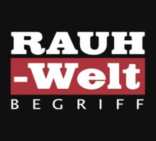 RAUH-WELT BEGRIFF : GIFT Baby Tee