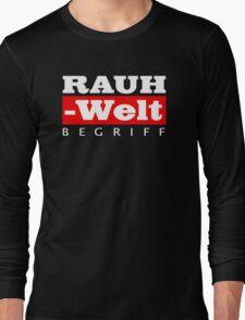 RAUH-WELT BEGRIFF : GIFT Long Sleeve T-Shirt