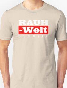 RAUH-WELT BEGRIFF : GIFT T-Shirt