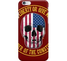Give Me Liberty iPhone Case/Skin