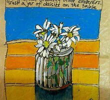 Daisies in a jar: the first rainy day by Evelyn Bach