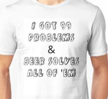 beer, no problem Unisex T-Shirt