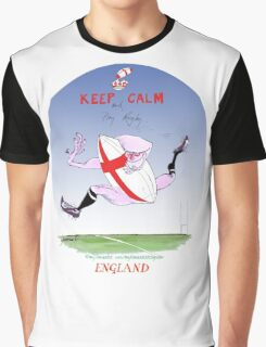 England Rugby - keep calm and play rugby, tony fernandes Graphic T-Shirt