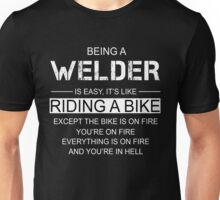 Being a Welder is like Riding a Bike Unisex T-Shirt