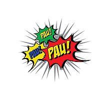 Pau! Pau! Pau! Photographic Print