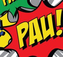 Pau! Pau! Pau! Sticker