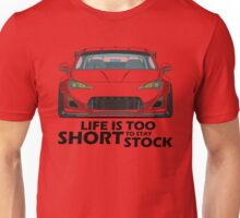 Life is too short to stay stock GT 86 Unisex T-Shirt