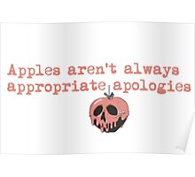 Apples aren't always appropriate apologies  Poster