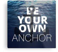 Teen Wolf Be Your Own Anchor Metal Print