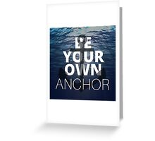 Teen Wolf Be Your Own Anchor Greeting Card