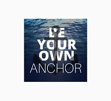 Teen Wolf Be Your Own Anchor Unisex T-Shirt